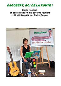 Dagobert, Roi de la Route !